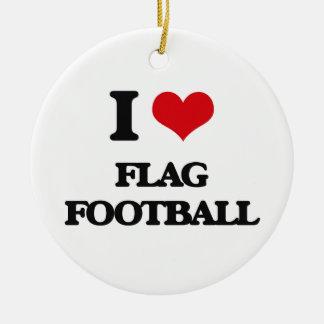 I love Flag Football Ceramic Ornament
