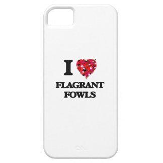 I Love Flagrant Fowls iPhone 5 Case