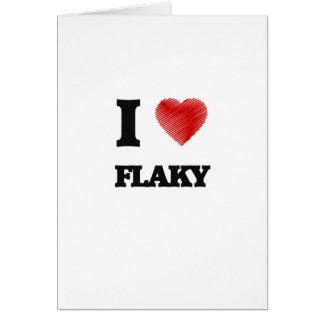 I love Flaky Card
