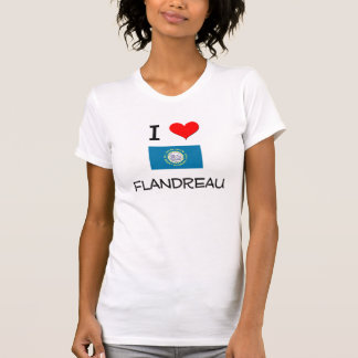 I Love Flandreau South Dakota T-shirts