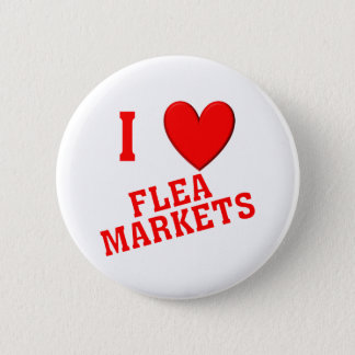 I Love Flea Markets 6 Cm Round Badge