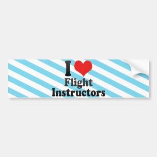 I Love Flight Instructors Bumper Sticker