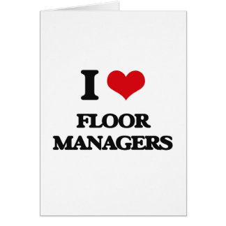 I love Floor Managers Cards