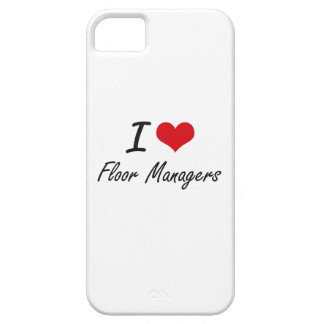 I love Floor Managers iPhone 5 Cases
