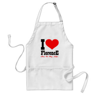 I Love Florence She Is My Life Aprons