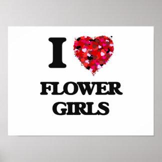 I love Flower Girls Poster
