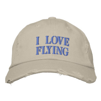 I LOVE FLYING EMBROIDERED HAT