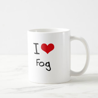 I Love Fog Coffee Mug