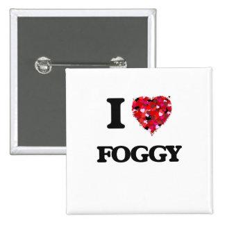 I Love Foggy 15 Cm Square Badge