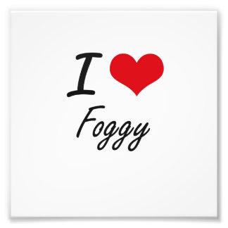 I love Foggy Photograph
