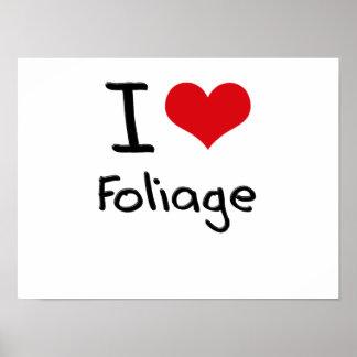 I Love Foliage Posters