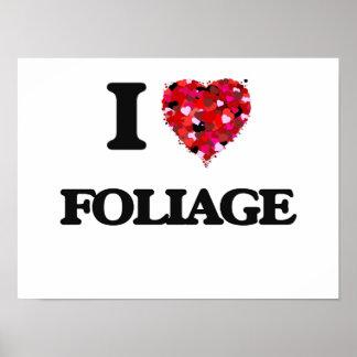 I Love Foliage Poster