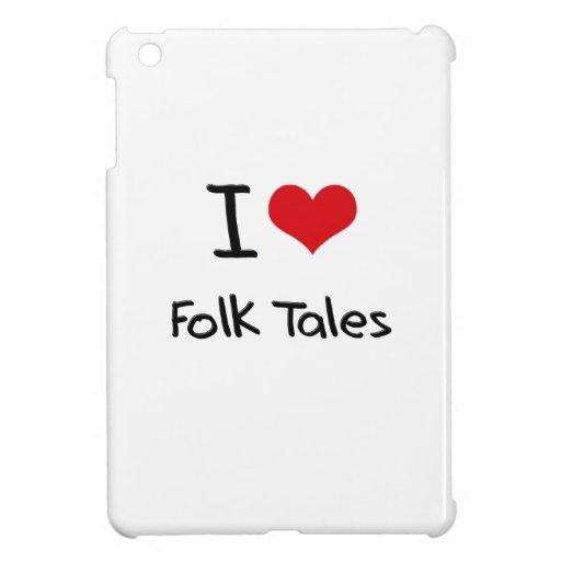 I Love Folk Tales iPad Mini Cover