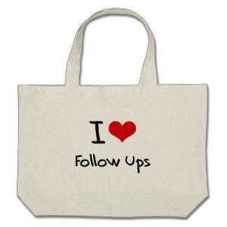 I Love Follow Ups Canvas Bag