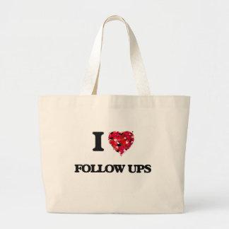 I Love Follow Ups Jumbo Tote Bag