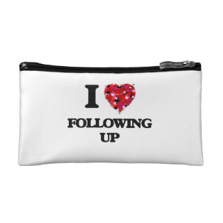 I Love Following Up Cosmetic Bags
