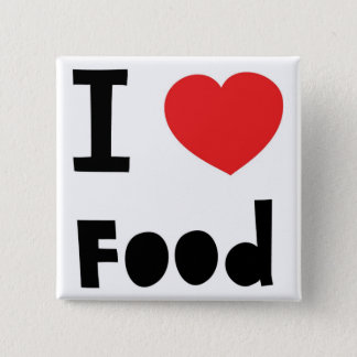 I love food 15 cm square badge