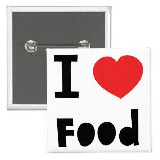I love food 15 cm square badge