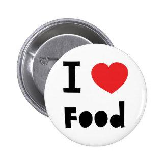 I love food 6 cm round badge