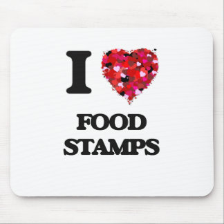 I Love Food Stamps Mouse Pad