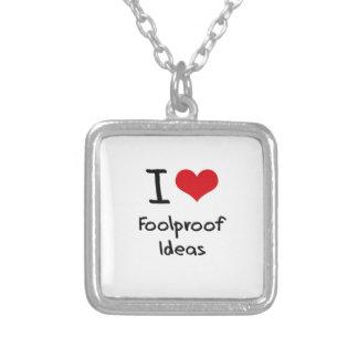 I Love Foolproof Ideas Pendant