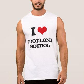 I love Foot-Long Hotdog Sleeveless Shirts