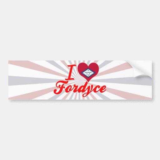 I Love Fordyce, Arkansas Bumper Stickers