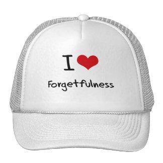 I Love Forgetfulness Hats
