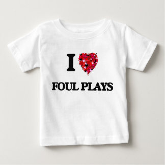 I Love Foul Plays Tees