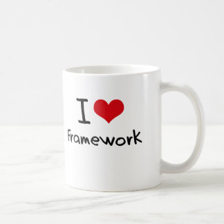 I Love Framework Coffee Mug