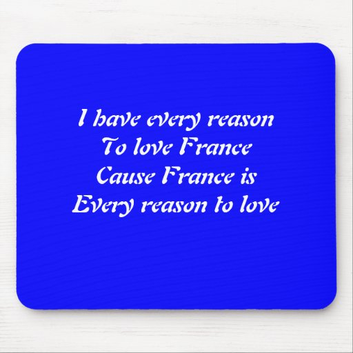 I love France Mouse Pads