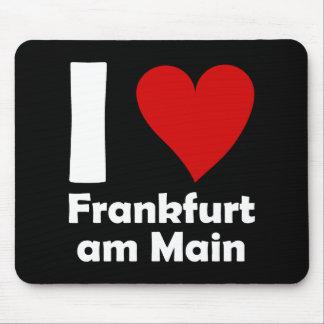 I love Frankfurt Main Mouse Pad