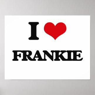 I Love Frankie Poster