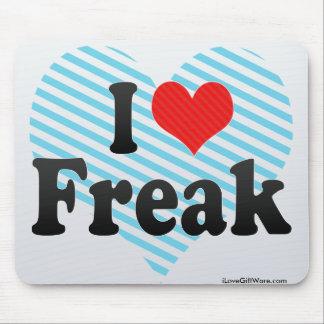 I Love Freak Mousepad