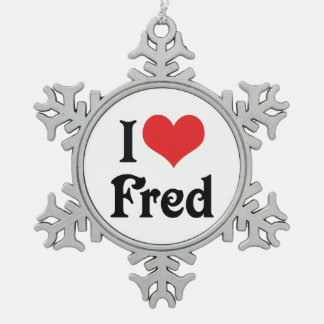 I Love Fred Snowflake Pewter Christmas Ornament