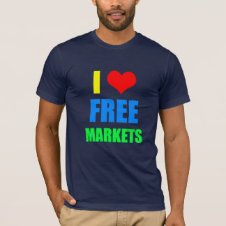 I Love Free Markets T-Shirt