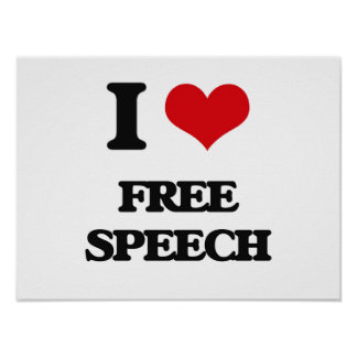 i LOVE fREE sPEECH Poster