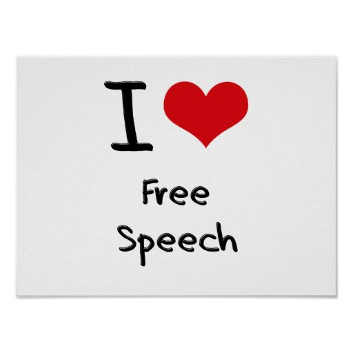 I Love Free Speech Print