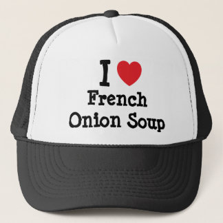 I love French Onion Soup heart T-Shirt Trucker Hat