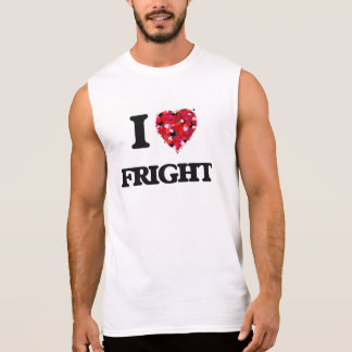 I Love Fright Sleeveless Shirts