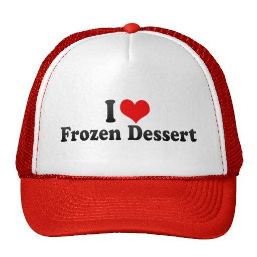 I Love Frozen Dessert Mesh Hats