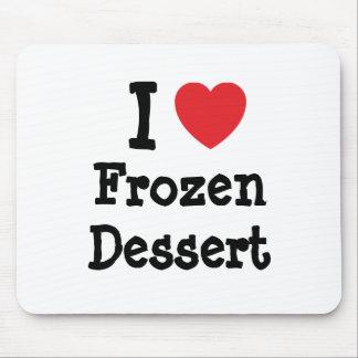 I love Frozen Dessert heart T-Shirt Mouse Mat