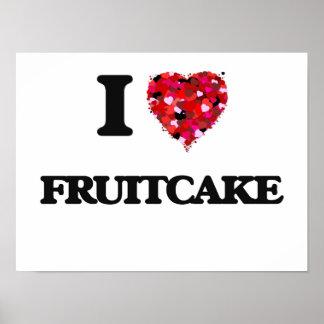 I Love Fruitcake Poster