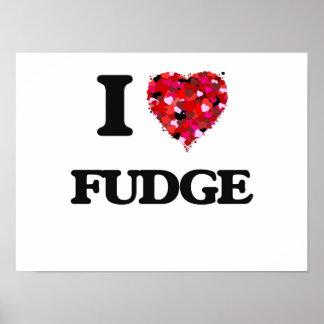 I Love Fudge Poster