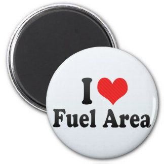 I Love Fuel Area Magnet