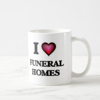 I love Funeral Homes Coffee Mug