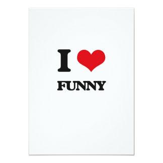 "I love Funny 5"" X 7"" Invitation Card"
