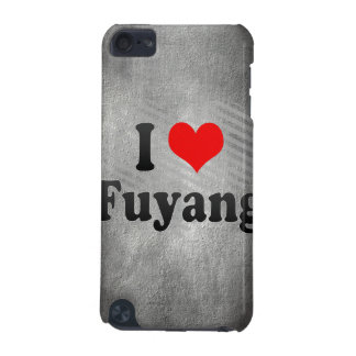 I Love Fuyang, China iPod Touch 5G Cover