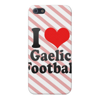 I love Gaelic Football Cases For iPhone 5