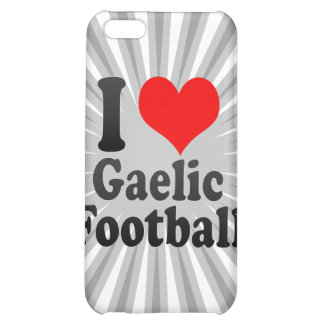 I love Gaelic Football iPhone 5C Cover